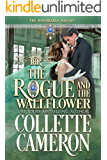 The Rogue and the Wallflower: A Historical Regency Romance (The Honorable Rogues Book 5)
