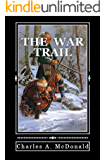 The War Trail: Book 1 (The War Trail Series)