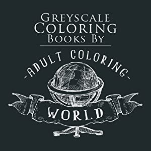 Greyscale Coloring World