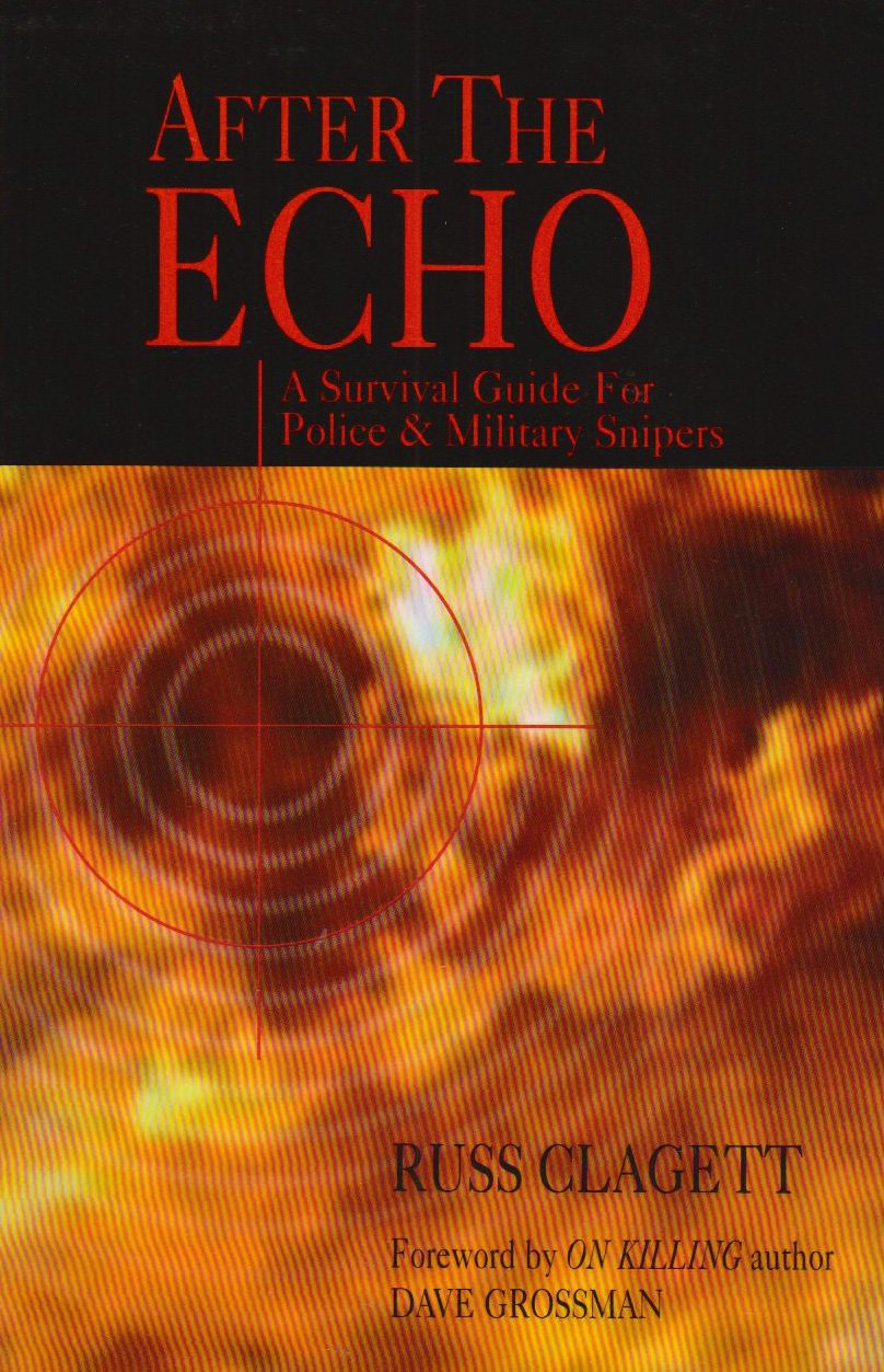 Download After the Echo: A Survival Guide for Police & Security Snipers ebook