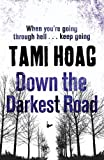 Down the Darkest Road (Oak Knoll)