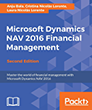 Microsoft Dynamics NAV 2016 Financial Management - Second Edition