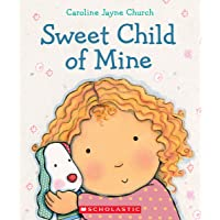 Sweet Child of Mine: A Caroline Jayne Church Treasury