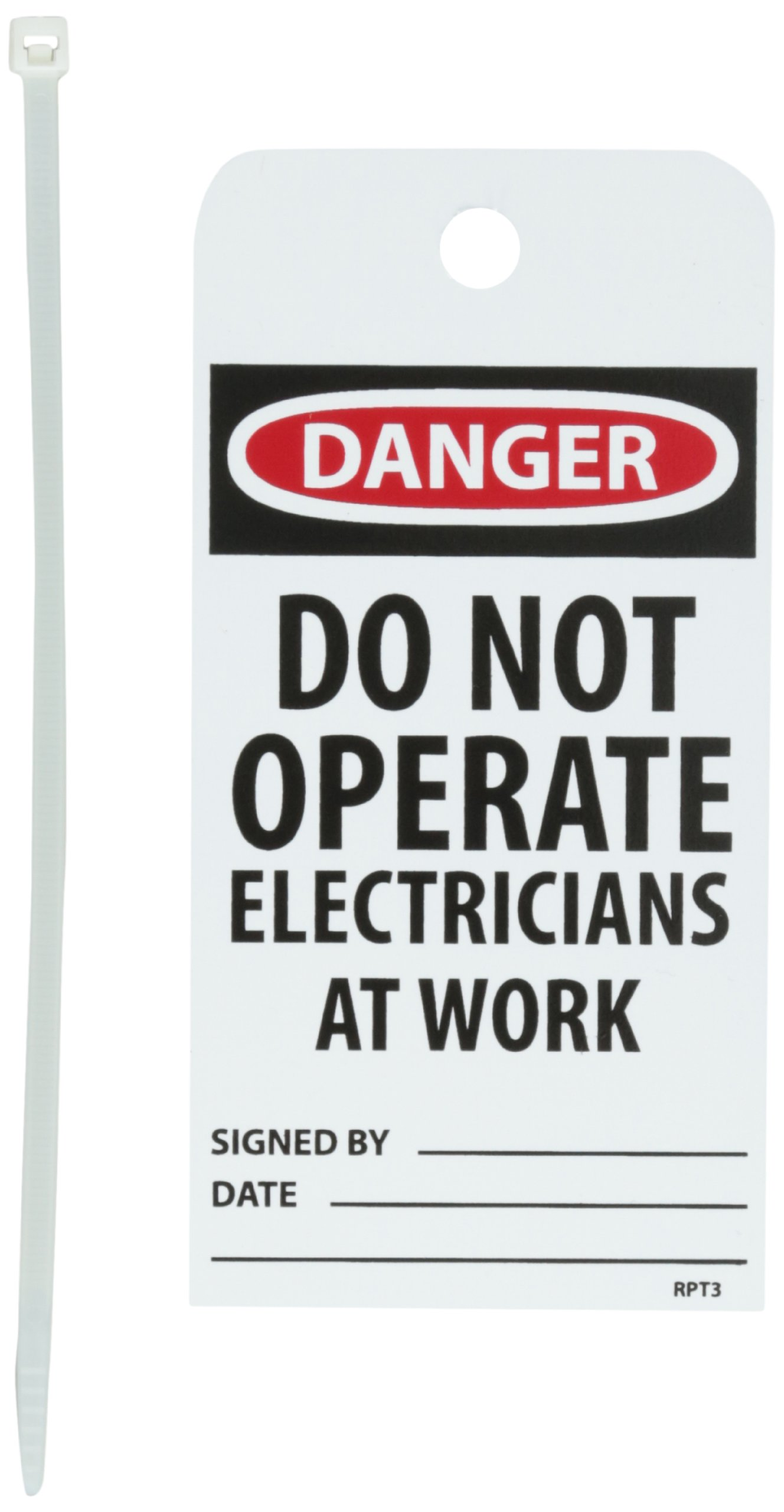 NMC RPT3 ''DANGER - DO NOT OPERATE ELECTRICIANS AT WORK'' Accident Prevention Tag, Unrippable Vinyl, 3'' Length, 6'' Height, Red, Black/Red on White (Pack of 25)