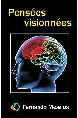 Pensées Visionnées (French Edition) Kindle Edition