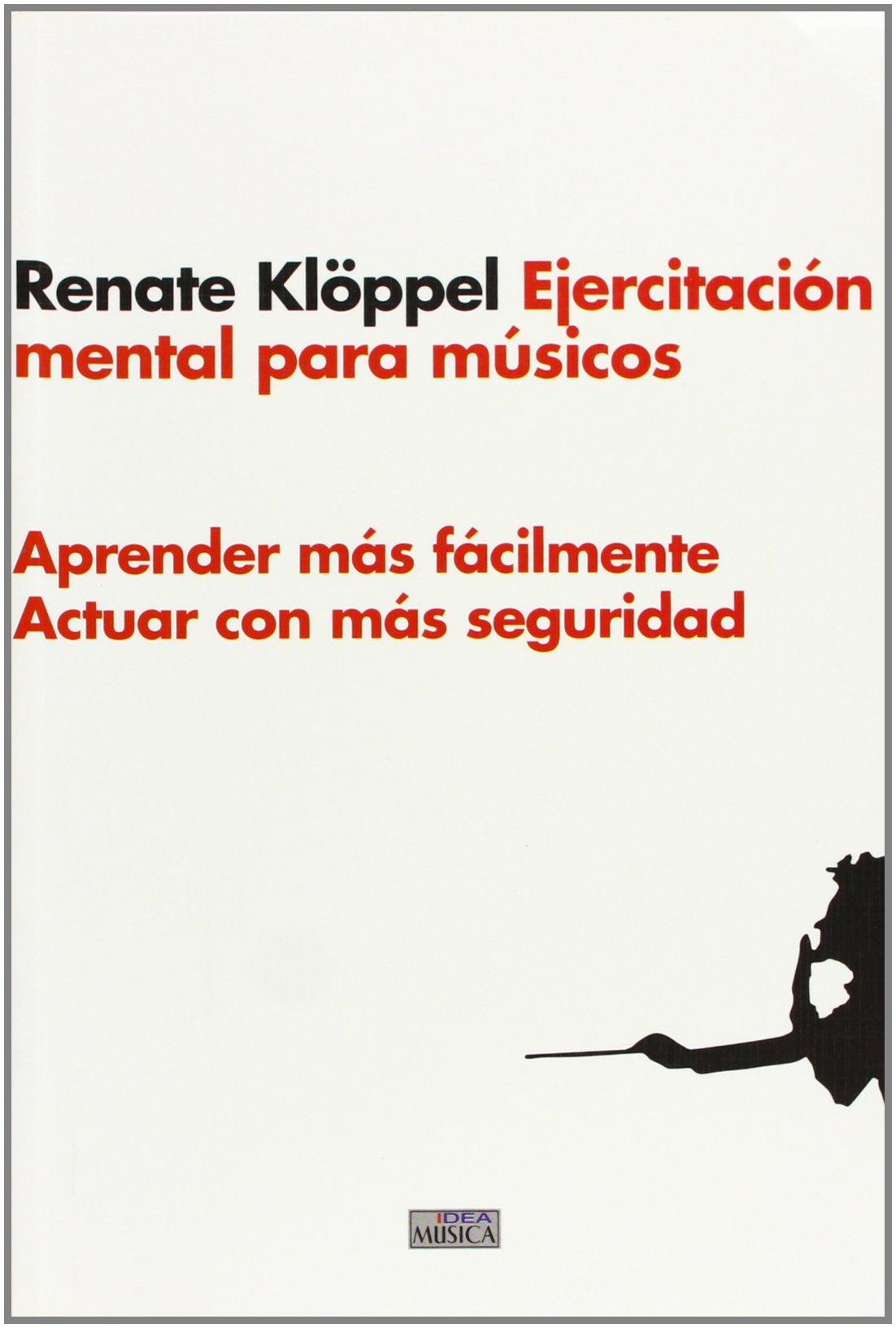 Ejercitacion mental para musicos (Musica (idea)): Amazon.es ...
