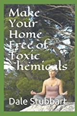 Make Your Home Free of Toxic Chemicals Paperback