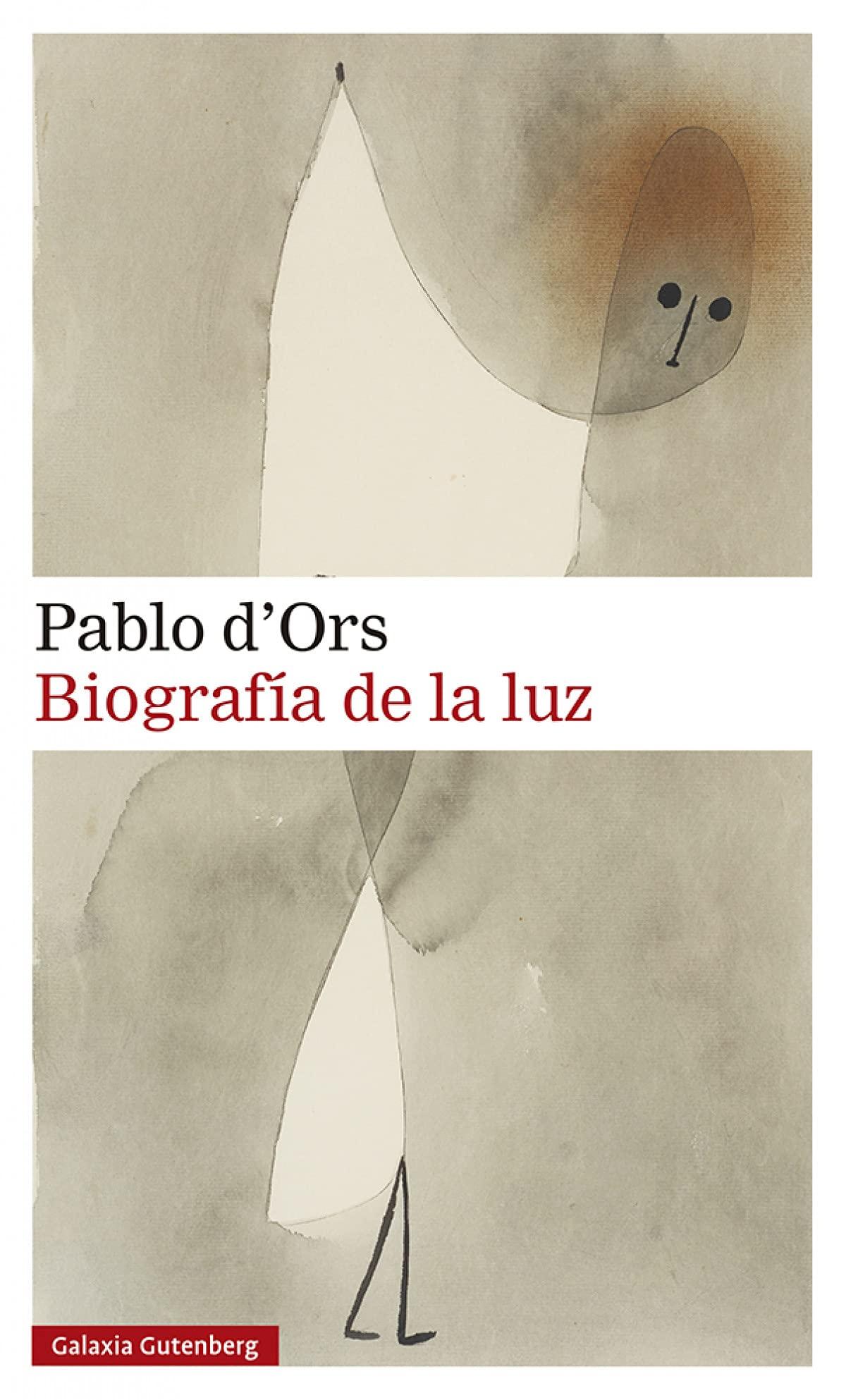 Biografía de la luz, de Pablo d'Ors