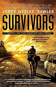 [(Survivors : A Novel of the Coming Collapse)] [By (author) James Wesley Rawles] published on (September, 2012)