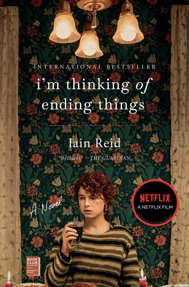 I'm Thinking of Ending Things: A Novel (Packing may vary ): Reid, Iain:  9781982155841: Amazon.com: Books