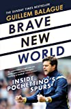 Brave New World: Inside Pochettino's Spurs