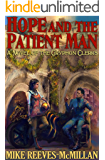 Hope and the Patient Man (The Gryphon Clerks Book 3)
