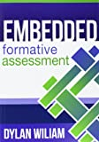 Embedded Formative Assessment by Dylan Wiliam (1-Jan-2011) Perfect Paperback