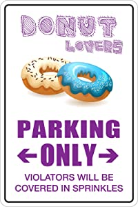 StickerPirate Donuts Lovers Parking Only 8