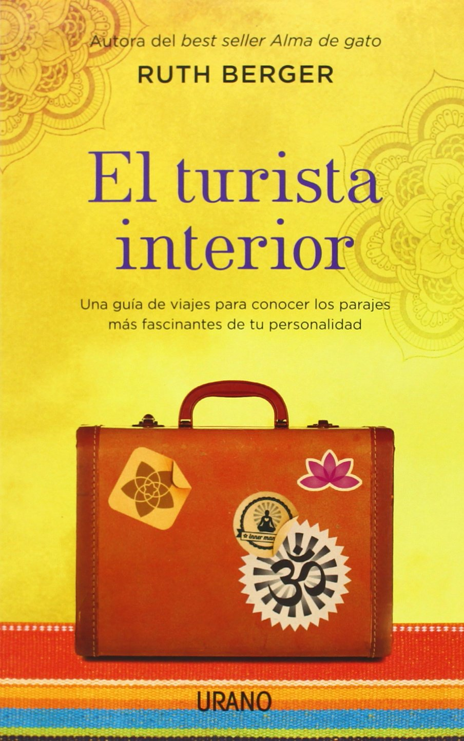 El Turista Interior (Spanish Edition) (Spanish) Paperback – July 31, 2014