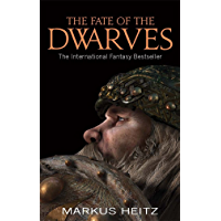 The Fate Of The Dwarves: Book 4 (English Edition)