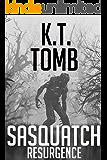 Sasquatch Resurgence (Sasquatch Series Book 6)