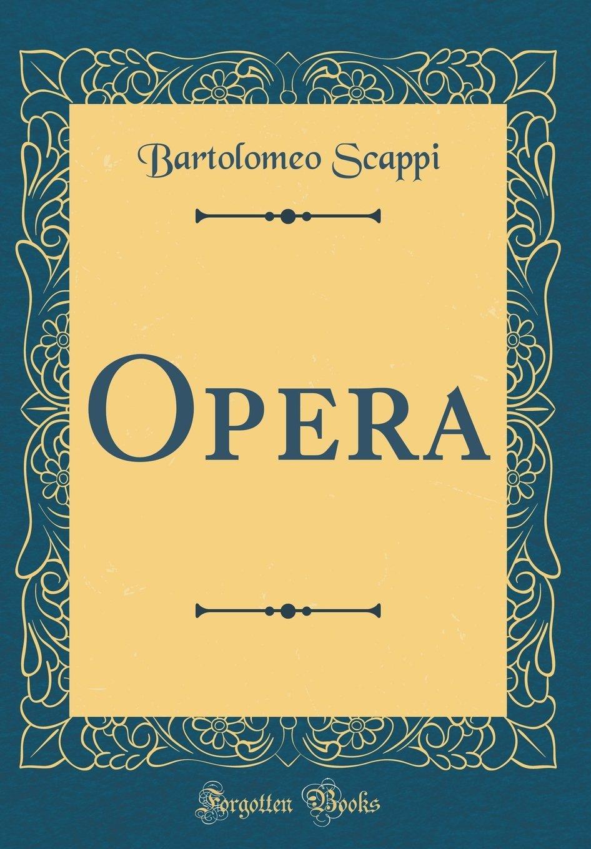 Download Opera (Classic Reprint) (Italian Edition) pdf epub