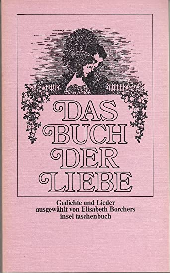 Amazoncom Das Buch Der Liebe Gedichte Und Lieder
