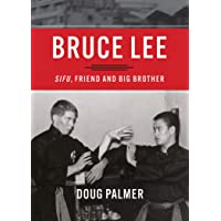 Bruce Lee: Sifu, Friend and Big Brother