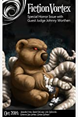 Fiction Vortex - October 2014 Horror Issue Kindle Edition