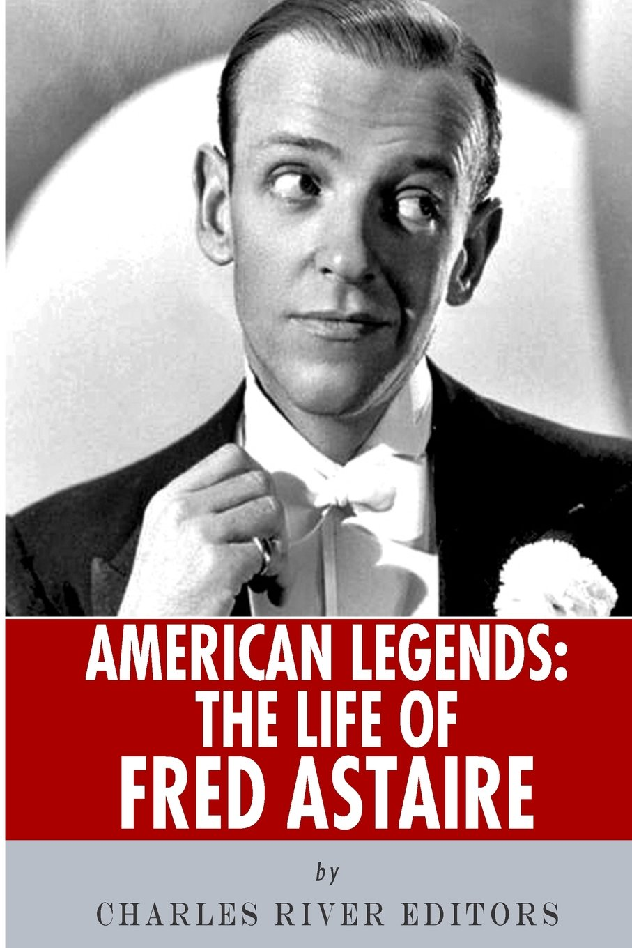 american-legends-the-life-of-fred-astaire