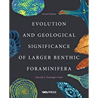 Evolution and Geological Significance of Larger Benthic Foraminifera