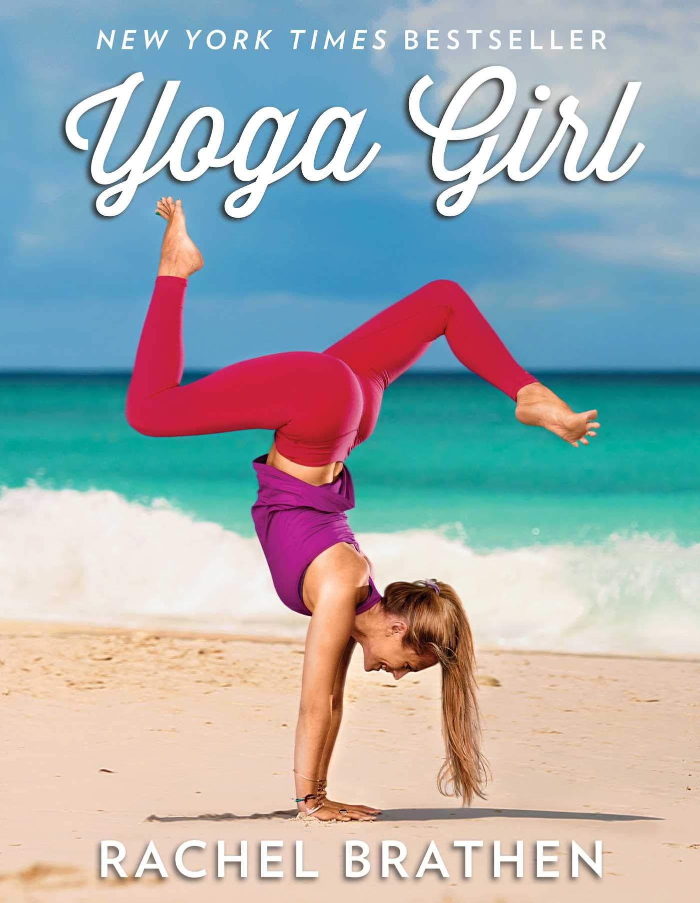 Amazon.com: Yoga Girl (9781501106767): Rachel Brathen: Books