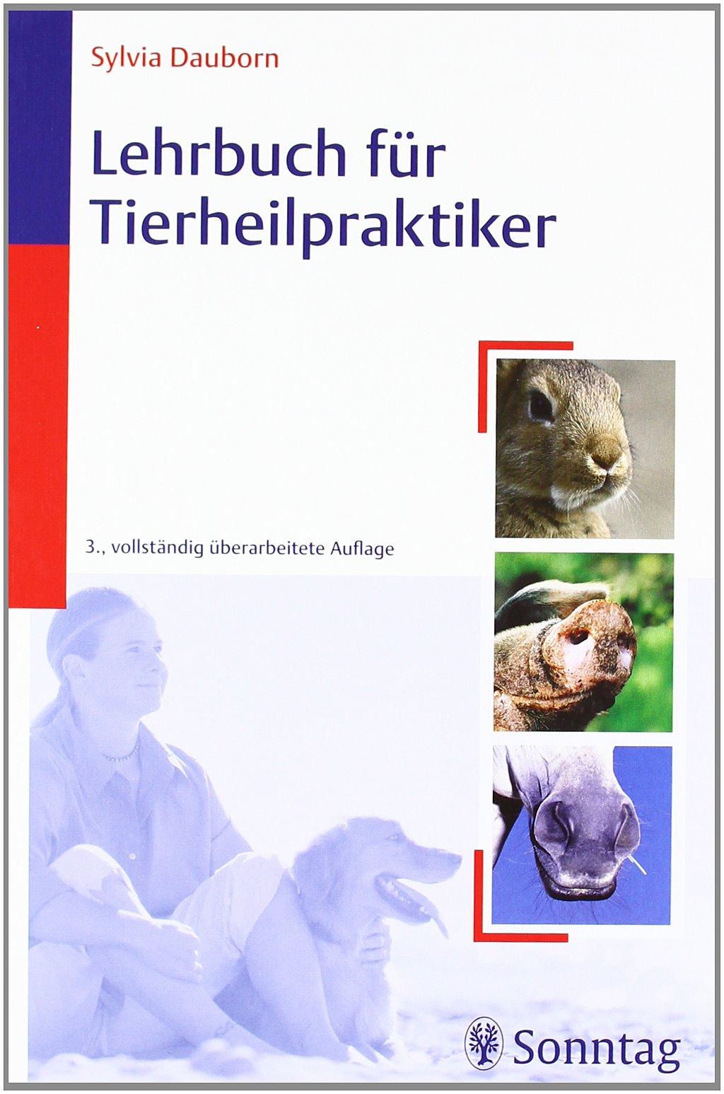 Lehrbuch für Tierheilpraktiker: Amazon.de: Sylvia Dauborn: Bücher