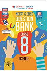 Oswaal NCERT & CBSE Question Bank Class 8 Science (For March 2020 Exam) Kindle Edition