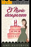 El Novio Desaparece: (Suspense) (Los Misterios De Marion nº 5) (Spanish Edition)