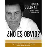 No Es Obvio (Goldratt Collection nº 4)