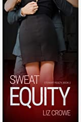 Sweat Equity (Stewart Realty Book 2) Kindle Edition