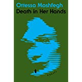 Death in Her Hands: A Novel