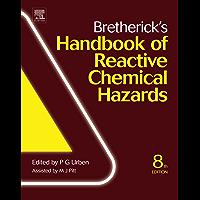 Bretherick's Handbook of Reactive Chemical Hazards (English Edition)