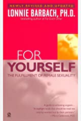 For Yourself : The Fulfillment of Female Sexuality Mass Market Paperback