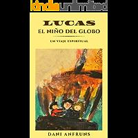 El Niño del Globo 1: Un viaje espiritual