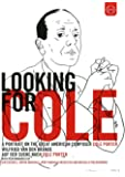 Looking for Cole - A portrait on the great American composer Cole Porter