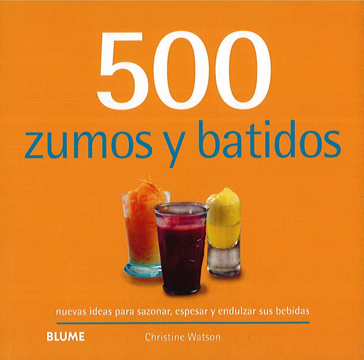 500 zumos y batidos (500 recetas): Amazon.es: Watson, Christine ...