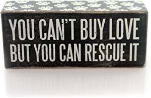 Primitives by Kathy You Can't Buy Love but You Can Rescue It Wood Sign Shelf Sitter