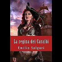 La regina dei Caraibi - Illustrata (Edizione italiana) (Italian Edition)