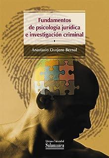 Fundamentos de psicología jurídica e investigación criminal (Colección Manuales Universitarios, 82)