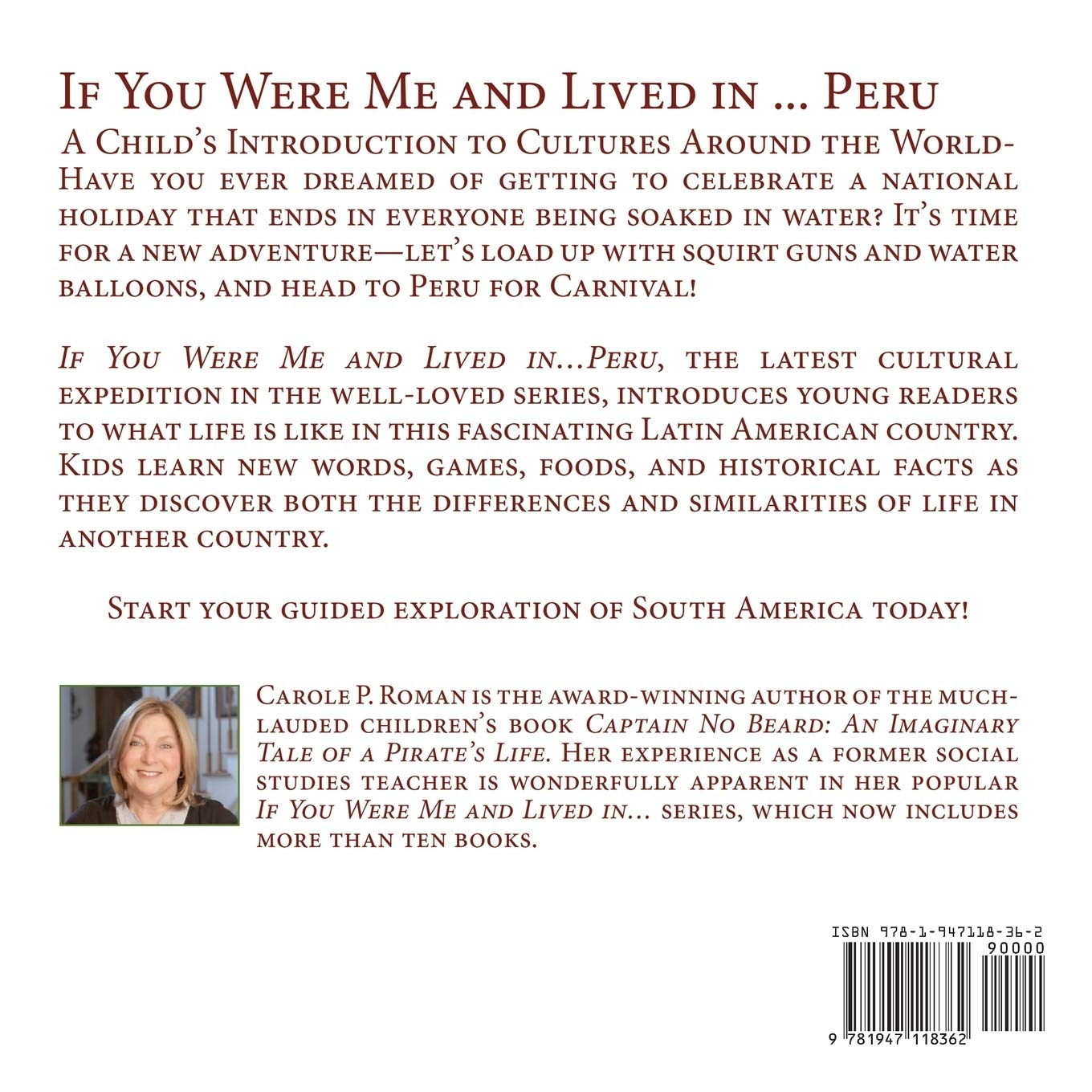 If You Were Me And Lived In Peru A Child S Introduction To Cultures Around The World If You Were Me And Lived In Cultural Roman Carole P Wierenga Kelsea 9781947118362 Amazon Com Books