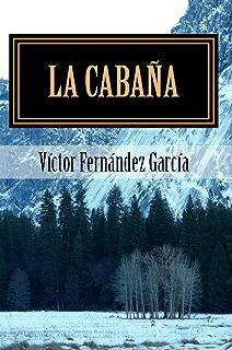 La cabaña (Identidad nº 1) (Spanish Edition)