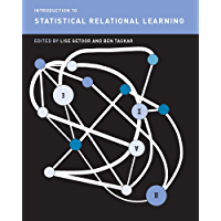 Introduction to Statistical Relational Learning (Adaptive Computation and Maching Learning) (English Edition)