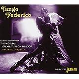 Tango Federico - Federicos Selection of the the Worlds Greatest Salon Tangos