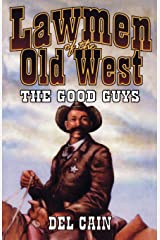 Lawmen of the Old West: The Good Guys Paperback