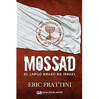 Mossad: El largo brazo de Israel