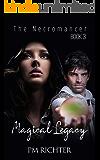 Magical Legacy: Book 3, The Necromancer