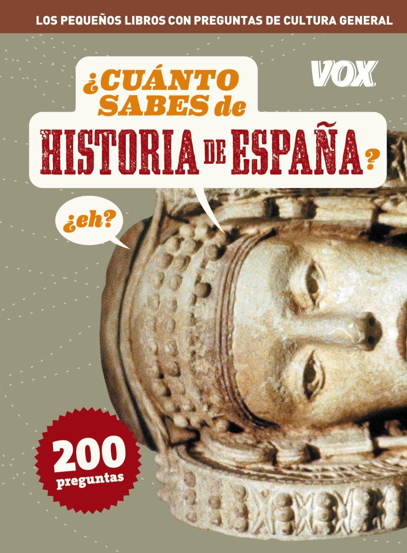 Cuanto sabes de ... Historia de España Vox - Temáticos: Amazon.es: Aa.Vv.: Libros